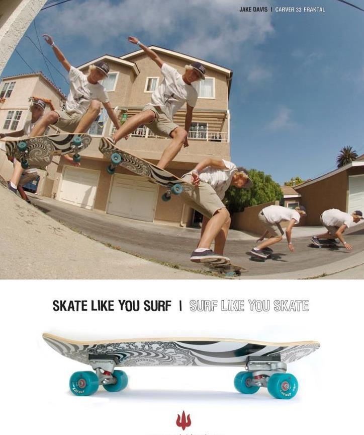 surf your skate on a CARVER Skateboard!