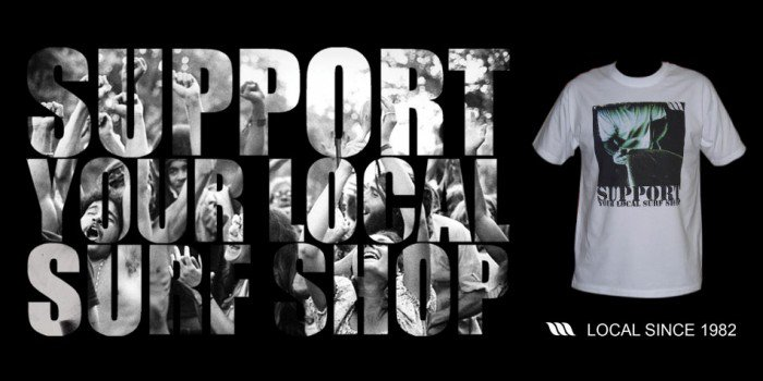 WEST support your local surfshop!