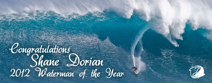 Shane Dorian -Waterman of the Year 2012